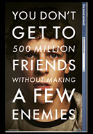 You don't get to 500 million friends without making a few enemies